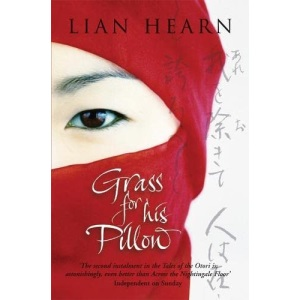 Grass for His Pillow: Tales of the Otori Book 2 (Tales of the Otori 2)