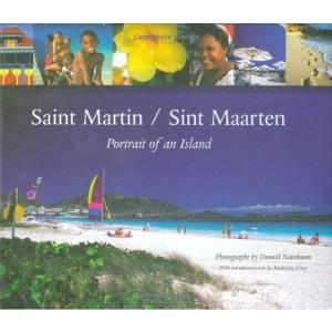 St Martin / Sint Maarten: Portrait of an Island
