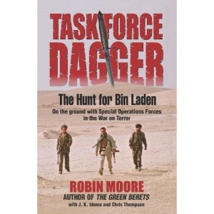 Task Force Dagger: The Hunt for Bin Laden