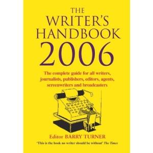 The Writer's Handbook 2006 (Writer's Handbook (Palgrave))