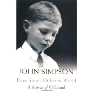 Days from a Different World: A Memoir of Childhood