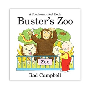 Buster's Zoo (Touch & Feel Book)