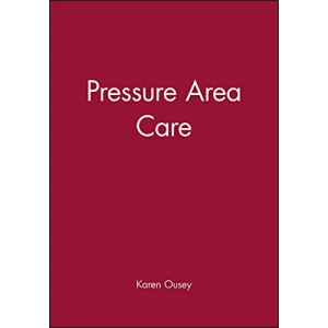 Pressure Area Care (Essential Clinical Skills for Nurses)