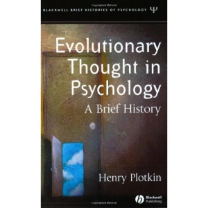 Evolutionary Thought in Psychology: A Brief History (Blackwell Brief Histories of Psychology): 2