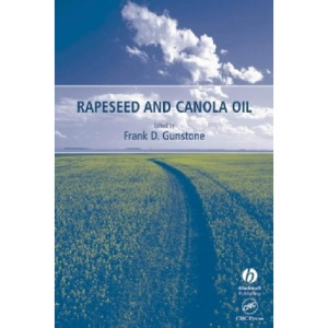Rapeseed and Canola Oil: Production, Processing, Properties and Uses