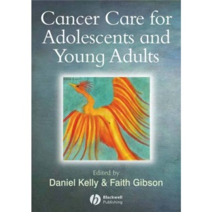 Cancer Care for Adolescents and Young Adults: Care and Policy Issues