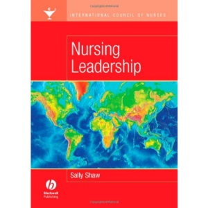 International Council of Nurses: Nursing Leadership