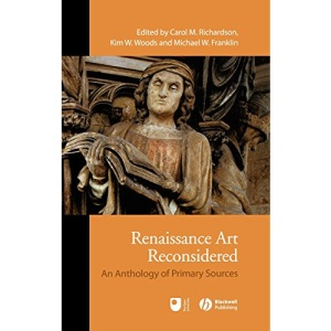 Renaissance Art: An Anthology of Primary Sources