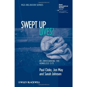 Swept-Up Lives?: Re-envisioning the Homeless City (RGSIBG Book Series)