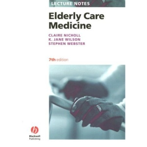 Elderly Care Medicine (Lecture Notes Series)