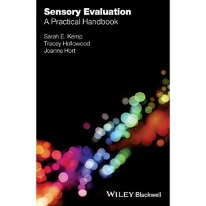 Practical Handbook of Sensory Evaluation: A Practical Handbook