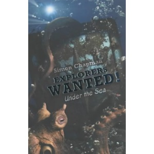 Explorers Wanted!: Under the Sea