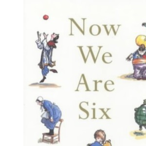 Now We are Six (Winnie the Pooh Colour P/Backs)