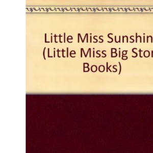 Little Miss Sunshine (Little Miss Big Story Books)