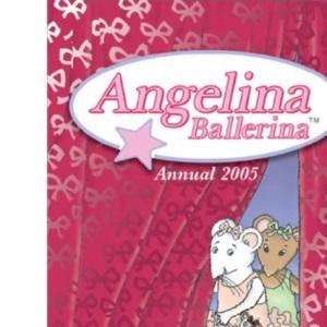 Angelina Ballerina Annual 2005