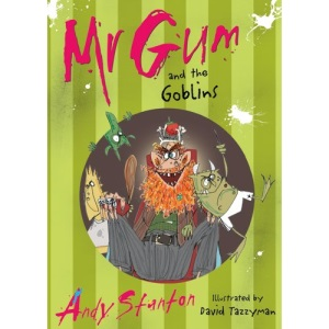 Mr. Gum and the Goblins: Mr Gum is back!