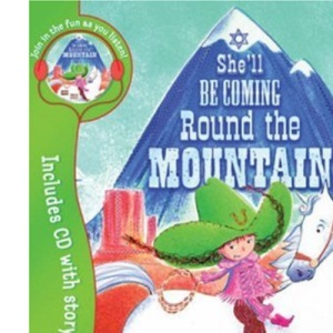 She'll be Coming Round the Mountain (Book & CD)