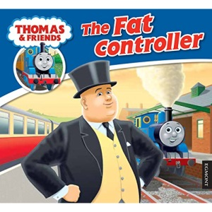 Thomas & Friends: The Fat Controller (Thomas Story Library)