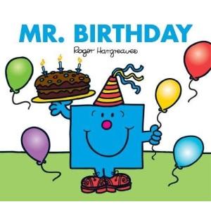 Mr. Birthday (Sparkly Mr. Men Stories)