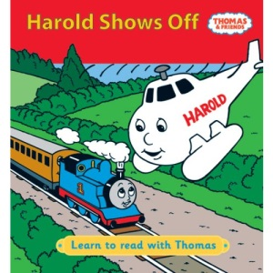 Harold Shows Off! (Learn to Read with Thomas)