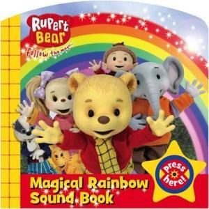 Magical Rainbow Sound Book! (Rupert Bear)