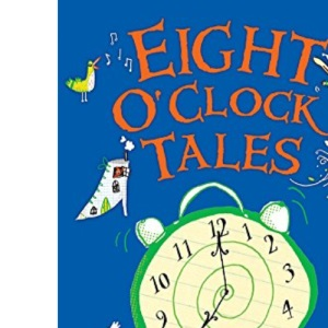 Eight O'Clock Tales (The O'Clock Tales)