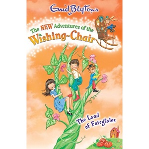 The Land of Fairytales: 5 (The New Adventures of the Wishing-Chair)