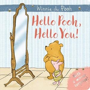 Winnie-the-Pooh: Hello Pooh Hello You: Mirror Book