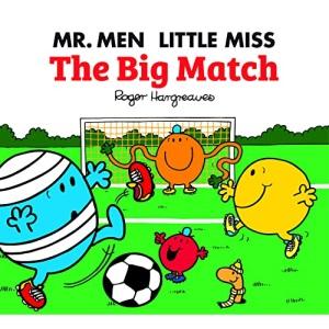 Mr. Men: The Big Match (Mr. Men & Little Miss Celebrations)