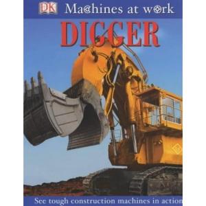 Wheelies Book - Digger (Machines at Work)