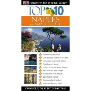 Naples and the Amalfi Coast (DK Eyewitness Top 10 Travel Guide)