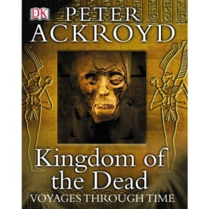 Kingdom of the Dead - Voyages Through Time