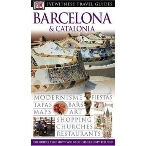 Barcelona and Catalonia (DK Eyewitness Travel Guide)