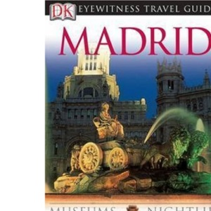 Madrid (DK Eyewitness Travel Guide)