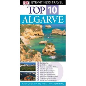 Algarve (DK Eyewitness Top 10 Travel Guide)