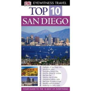 DK Eyewitness Top 10 Travel Guide: San Diego (DK Eyewitness Travel Guide)