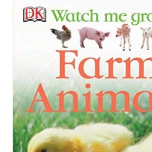 Farm Animals (Watch Me Grow)