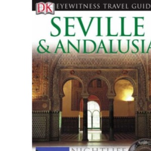 Seville and Andalusia Eyewitness Travel Guide (DK Eyewitness Travel Guide)