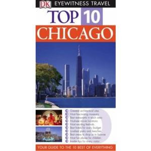 Chicago (DK Eyewitness Top 10 Travel Guide)