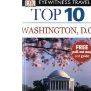 Washington (DK Eyewitness Top 10 Travel Guide)