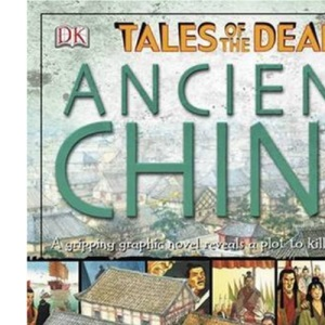 Ancient China: Tales of the Dead (Tales of the Dead S.)