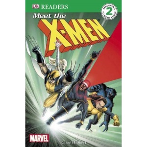 Meet the X-Men: X-Men Reader Level 2 (DK Readers Level 2)