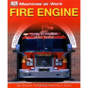 Fire Engine (Machines at Work)