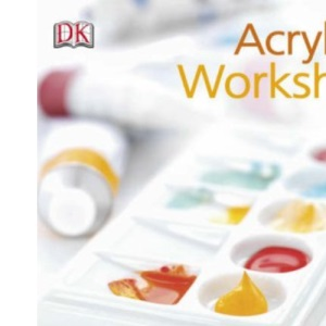 Acrylics Workshop: Simple Steps to Success