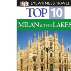 Milan & the Lakes (DK Eyewitness Top 10 Travel Guide)