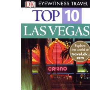 Las Vegas (DK Eyewitness Top 10 Travel Guide)