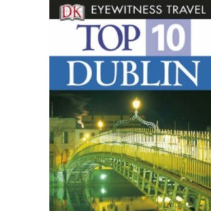 Dublin (DK Eyewitness Top 10 Travel Guide)