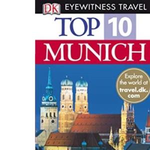 Munich (DK Eyewitness Top 10 Travel Guide)
