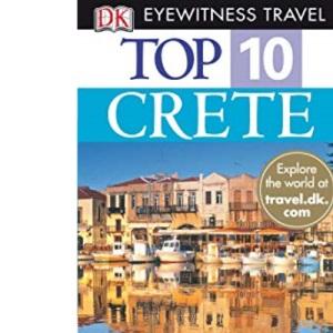 Crete (DK Eyewitness Top 10 Travel Guide)