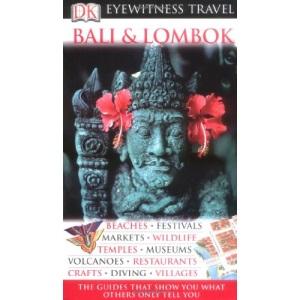 Bali and Lombok (DK Eyewitness Travel)